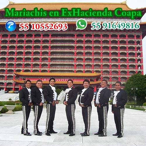 Mariachis en ExHacienda Coapa